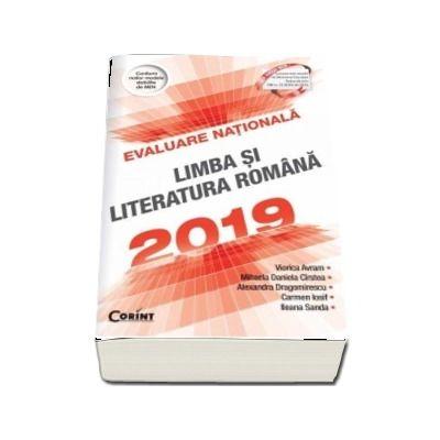Evaluare Nationala 2019. Limba si literatura romana - 100 de teste propuse dupa modelul elaborat de M.E.N.