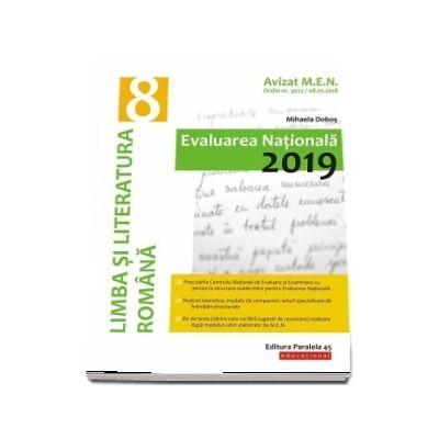 Evaluare nationala 2019, limba si literatura romana pentru clasa a VIII-a