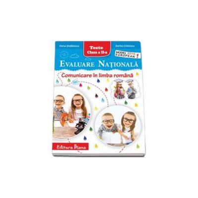 Evaluare Nationala - Comunicare in limba romana, pentru clasa a II-a