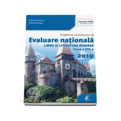 Evaluare Nationala Limba si Literatura Romana 2019