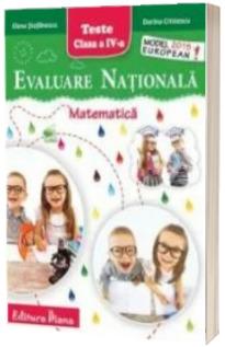 Evaluare Nationala. Matematica, teste pentru clasa a IV-a