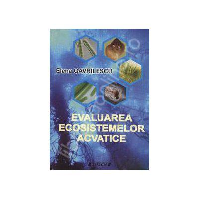 Evaluarea ecosistemelor acvatice
