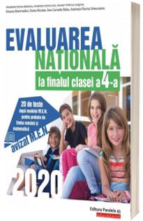Evaluarea Nationala 2020 la finalul clasei a IV-a. 20 de teste dupa modelul M.E.N. pentru probele de limba romana si matematica