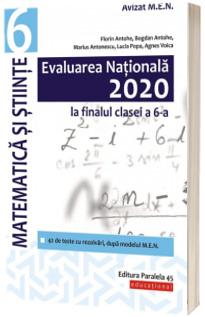 Evaluarea Nationala 2020 la finalul clasei a VI-a. Matematica si Stiinte