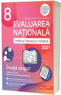 Evaluarea nationala pentru anul 2021. Limba si literatura Romana la clasa a VIII-a
