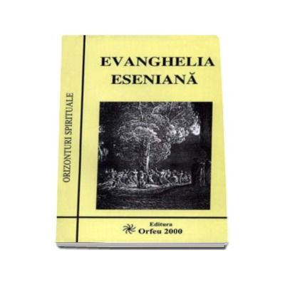 Evanghelia Eseniana. Orizonturi spirituale