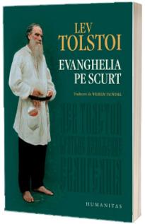 Evanghelia pe scurt - Lev Tolstoi