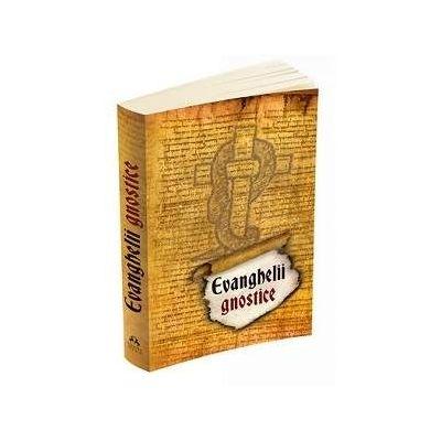 Evanghelii Gnostice (Editia a 3-a)