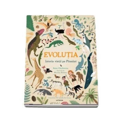 Evolutia. Istoria vietii pe Pamant