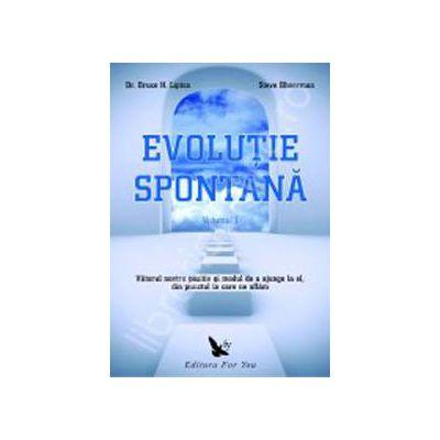 Evolutie spontana.(Volumul 1+2)