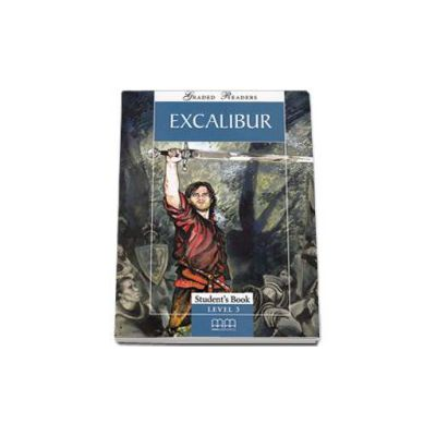 Excalibur. Story adapted by H.Q Mitchell. Graded Readers level 3(Pre-Intermediate) readers pack with CD