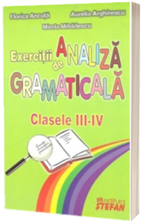 Exercitii de analiza gramaticala - Clasele III-IV