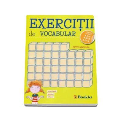 Exercitii de vocabular pentru clasele a II-a, a III-a, a IV-a. Jocuri hazlii, ghicitori, rebusuri - Petcu Abdulea