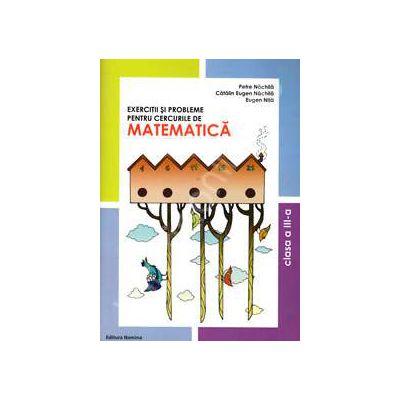 Exercitii si probleme pentru cercurile de Matematica, clasa a III-a (Editie 2012)