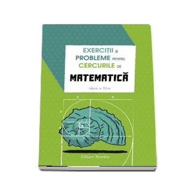 Exercitii si probleme pentru cercurile de matematica clasa a IV-a