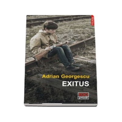Exitus - Adrian Georgescu (Ego Proza)