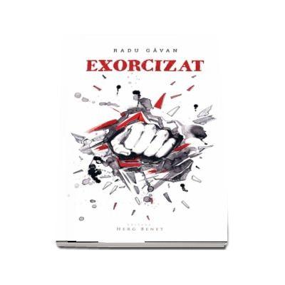 Exorcizat - Radu Gavan (Editia a 2-a)