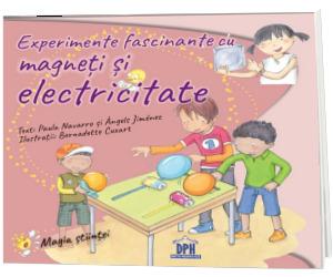 Experimente fascinante cu magneti si electricitate