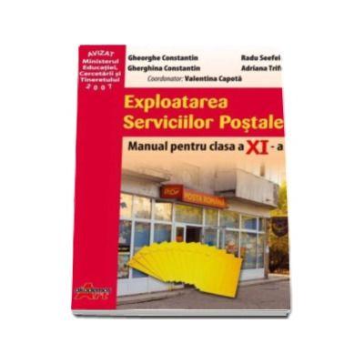 Exploatarea serviciilor postale. Manual pentru clasa a-XI-a