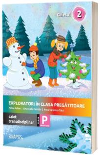 Exploratori in clasa pregatitoare, caiet integrat 2