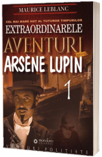 Extraordinarele aventuri ale lui Arsene Lupin (1)