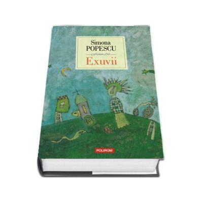 Exuvii - Simona Popescu (Editia a VII-a, 2018)