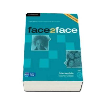 Face2Face Intermediate 2nd Edition Teachers Book with DVD - Manualul profesorului pentru clasa a XI-a (Contine DVD)