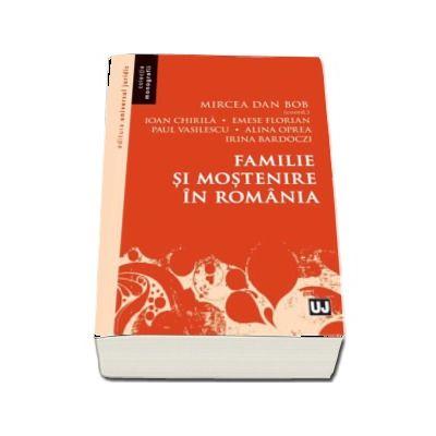 Familie si mostenire in Romania - Mircea Dan Bob