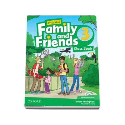 Family and Friends 3. Class Book and MultiROM with animated stories. 2nd Edition