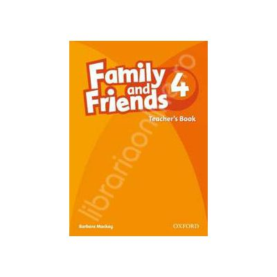Family and Friends 4. Teachers Book