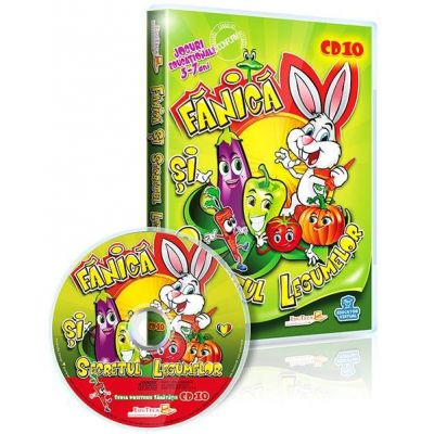 Fanica si Secretul Legumelor. Jocuri educationale 3-7 ani CD 10 (Seria Prietenii sanatatii)
