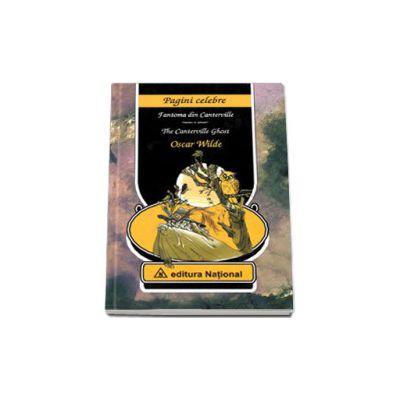 Fantoma din Canterville - The Canterville Ghost. Editie bilingva in romana si engleza