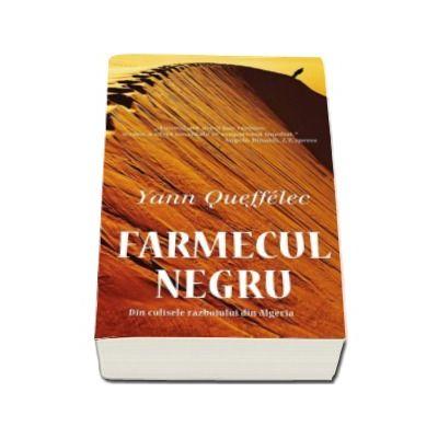 Farmecul negru. Din culisele razboiului din Algeria - Carte de buzunar