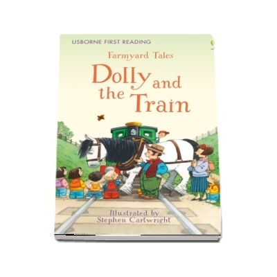 Farmyard Tales Dolly and the Train