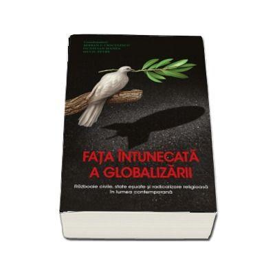 Fata intunecata a globalizarii - Serban Cioculescu