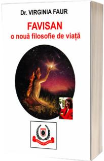 Favisan, o noua filosofie de viata - Virginia Faur