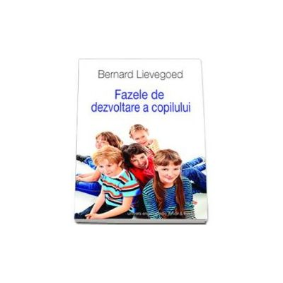 Fazele de dezvoltare a copilului (Bernard Lievegoed)