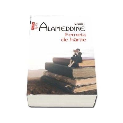 Femeia de hartie -  Rabih Alameddine  (Editie de buzunar, Top 10)