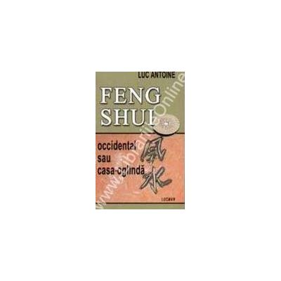Feng Shui - Occidental Sau Casa Oglinda