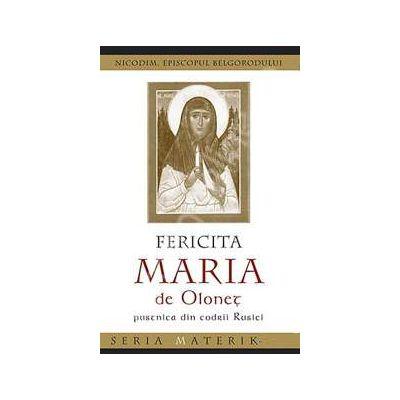 Fericita Maria de Olonet, pustnica din codrii Rusiei