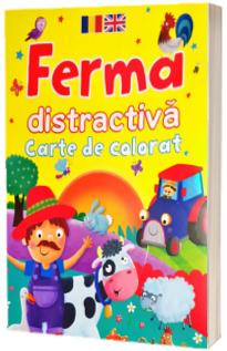 Ferma distractiva. Carte de colorat. Editie bilingva romana-engleza. Editia a II-a