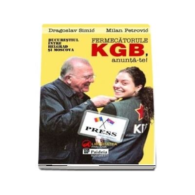 Fermecatorule KGB, Aanunta-te