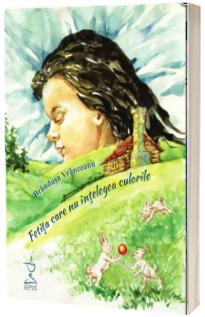 Fetita care nu intelegea culorile (contine CD mp3)
