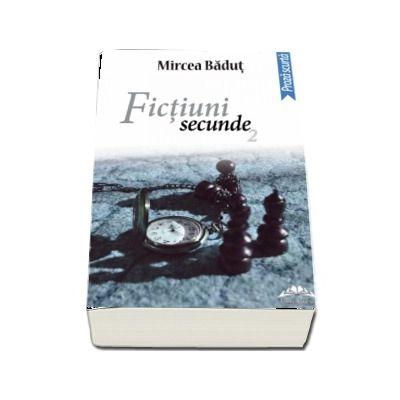 Fictiuni secunde. Ed. II