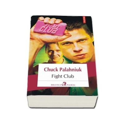 Fight Club - Chuck Palahniuk  (Editia 2018)