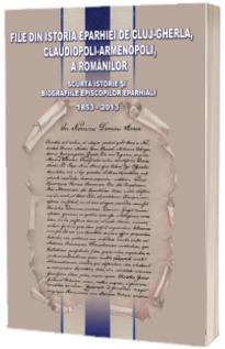 File din istoria Eparhiei de Cluj-Gherla, Claudiopoli-Armenopoli, a romanilor