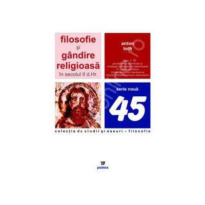 Filosofie si gandire religioasa in secolul II d.Hr.