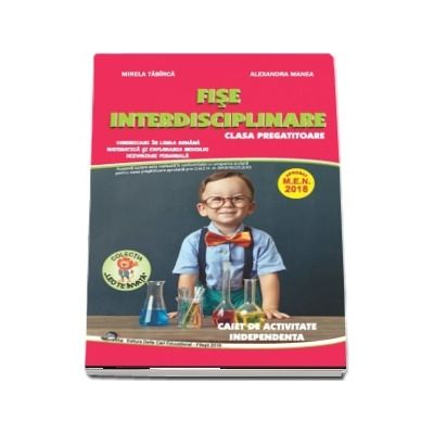 Fise interdisciplinare pentru clasa pregatitoare, caiet de activitate independenta