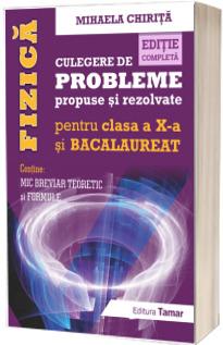 Fizica, culegere de probleme propuse si rezolvate pentru clasa a X-a si BACALAUREAT (Contine: Mic breviar teoretic si formule)