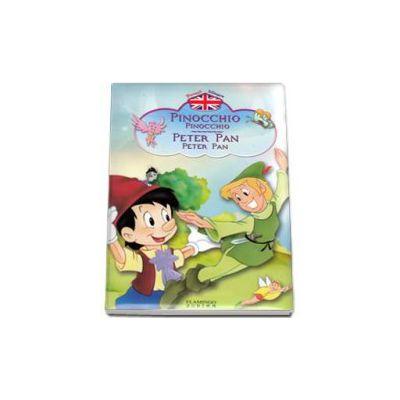 Pinocchio, Peter Pan - Povesti bilingve